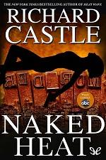 Naked Heat – Richard Castle [PDF] [English]