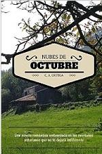 Nubes de Octubre: Una novela romántica ambientada en las montañas asturianas que te hará volver a soñar – C. A. Ortega [PDF]