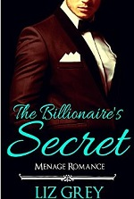 Romance: Bad Boy Romance: The Billionaire's Secret (A (New Adult Bad Boy Romance Short Stories) – Liz Grey [PDF] [English]