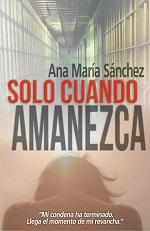 Solo cuando amanezca – Ana María Sánchez [PDF]