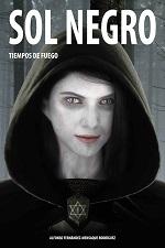 Tiempo de fuego: Sol Negro – Alfonso Fernández-Mensaque Rodríguez [PDF]