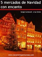 5 mercados de Navidad con encanto – Sergio Carbonell, Isa Simón [PDF]