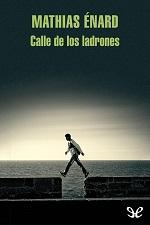 Calle de los ladrones – Mathias Enard [PDF]