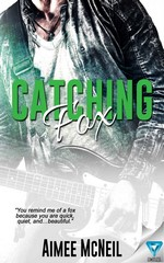 Catching Fox – Aimee McNeil [PDF] [English]