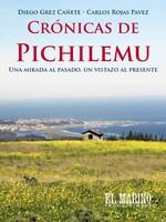 Crónicas de Pichilemu: Una mirada al pasado, un vistazo al presente – Diego Grez Cañete, Carlos Rojas Pavez [PDF]