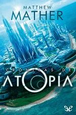 Crónicas de Atopía – Matthew Mather [PDF]