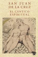 El Cántico Espiritual – Santo Juan de la Cruz [PDF]