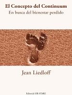 El concepto del Continuum: En busca del bienestar perdido – Jean Liedloff [PDF]