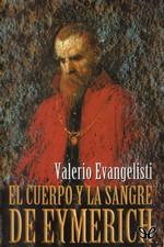 El cuerpo y la sangre de eymerich – Valerio Evangelisti [PDF]