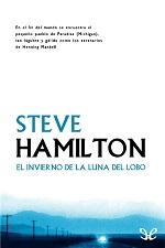 El invierno de la luna del lobo – Steve Hamilton [PDF]