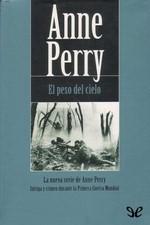 El peso del cielo – Anne Perry [PDF]