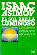 El sol brilla luminoso – Isaac Asimov [PDF]