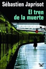 El tren de la muerte – Sébastien Japrisot [PDF]