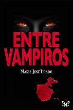 Entre vampiros – María José Tirado [PDF]