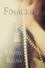 Finagled – Rachel Kelso [English] [PDF]
