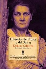 Historias del norte y del sur (I) – Erskine Caldwell [PDF]