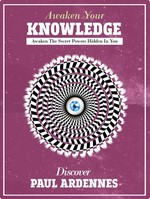 Knowledge: Awaken Your Knowledge: Awaken The Secret Powers Hidden in You – Paul Ardennes [English] [PDF]