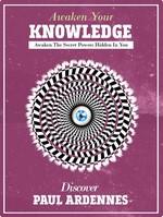 Knowledge: Awaken Your Knowledge: Awaken The Secret Powers Hidden in You – Paul Ardennes [English] [PDF]