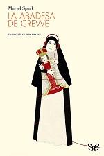 La abadesa de Crewe – Muriel Spark [PDF]