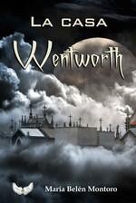 La casa de Wentworth – María Belén Montoro [PDF]