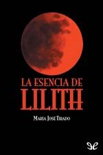 La esencia de Lilith – María José Tirado [PDF]