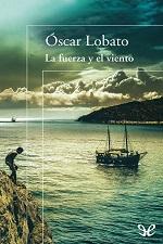 La fuerza del viento – Oscar Lobato [PDF]