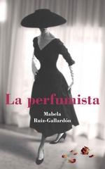 La perfumista – Mabela Ruiz-Gallardón [PDF]