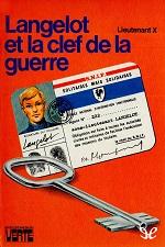 Langelot et la clef de guerre – Lieutenant X [PDF] [French]