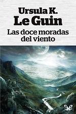 Las doce moradas del viento – Ursula K. Le Guin [PDF]