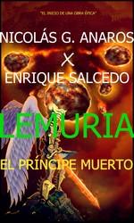 Lemuria: El príncipe muerto – Nicolás G. Anaros, Enrique Salcedo [PDF]