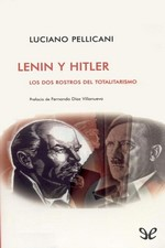 Lenin y Hitler – Luciano Pellicani [PDF]