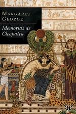 Memorias de Cleopatra – Margaret George [PDF]