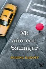 Mi año con Salinger – Joanna Rakoff [PDF]
