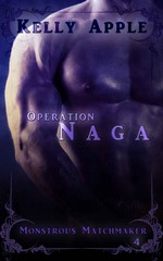 Operation Naga (Monstrous Matchmaker 4) – Kelly Apple [PDF] [English]