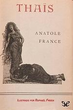 Thaïs, la cortesana de Alejandría – Anatole France [PDF]