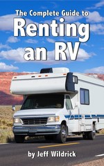 The complete guide to renting an RV – Jeff Wildrick [English] [PDF]