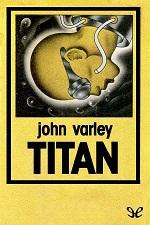 Titán – John Varley [PDF]