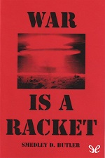 War is a racket – Smedley D. Butler [PDF] [English]