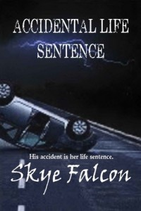 Accidental Life Sentence – Skye Falcon [PDF] [English]