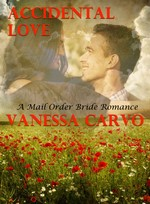 Accidental Love: A mail order bride romance – Vanessa Carvo [PDF] [English]