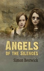 Angels of the Silences – Simon Bestwick [English] [PDF]