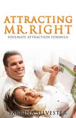Attracting Mr. Right: Soulmate Attraction Formula – Sabrina Silvester [PDF] [English]