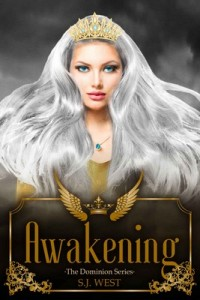Awakening (The Dominion Series Book 1) – S. J. West [English] [PDF]