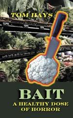 Bait, a healthy dose of horror – Tom Hays [English] [PDF]