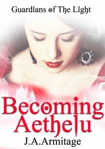 Becoming Aethelu (Guardians of The Light) – J. A. Armitage [PDF] [English]