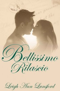 Bellissimo Rilascio (Beautiful Release) The Family Series #3 – Leigh Ann Lunsford [PDF] [English]