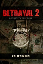 Betrayal 2: Detective Exposed – Lady Harris [PDF] [English]
