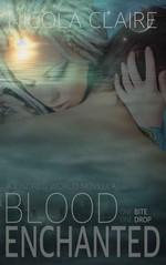Blood Enchanted (Blood Enchanted, Book 1): A Vampire Hunter Paranormal Romance Series – Nicola Claire [PDF] [English]