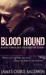Blood Hound (Alexi Sokolsky Hound of Eden) – James Osiris Baldwin [English] [PDF]