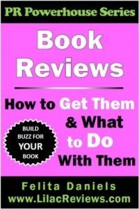 Book Reviews: How to Get Them & What to Do With Them (PR Powerhouse 1) – Felita Daniels [PDF] [English]
